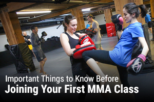 Important Things to Know Before Joining Your First MMA Class