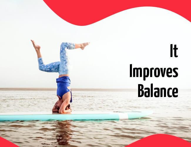 It Improves Balance