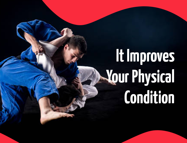 It Improves Your Physical Condition